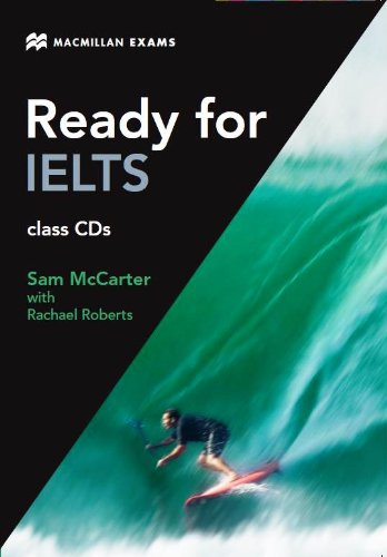 Ready for IELTS Class Audio CDx3 By Sam McCarter