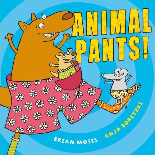 Animal Pants by Brian Moses
