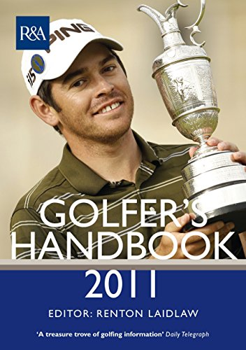 The R&A Golfer's Hnadbook 2011 By Renton Laidlaw