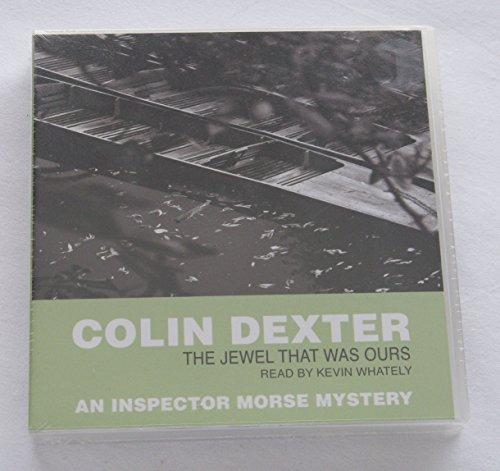 The Jewel That Was Ours By Dexter  Colin