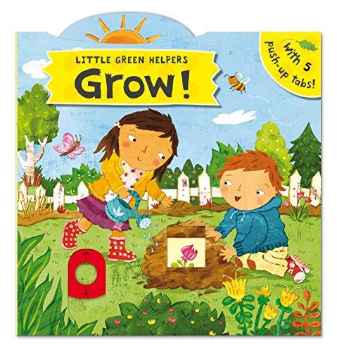 Little Green Helpers: Grow! By Christiane Engel