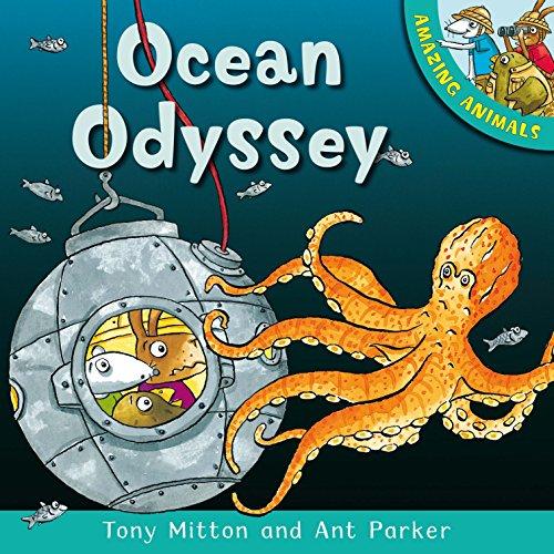 Amazing Animals: Ocean Odyssey By Tony Mitton