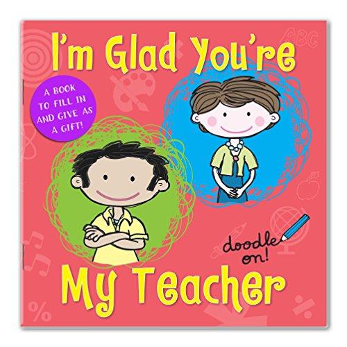 I'm Glad You're My Teacher By Cathy Phelan