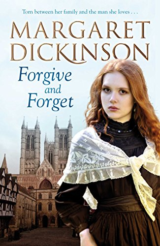 Forgive and Forget By Margaret Dickinson