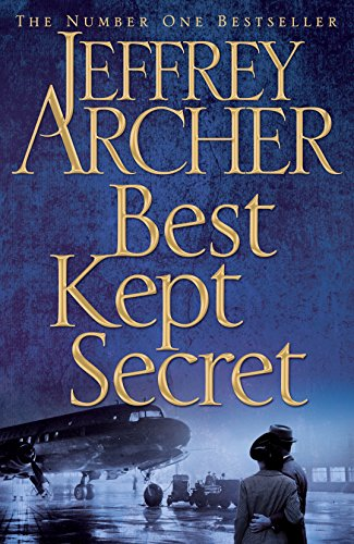 Best Kept Secret: Book Three of the Clifton Chronicles by Jeffrey Archer