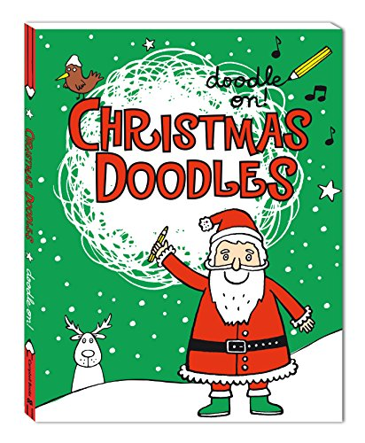 Doodle On!: Christmas Doodles By Illustrated by Anja Boretzki