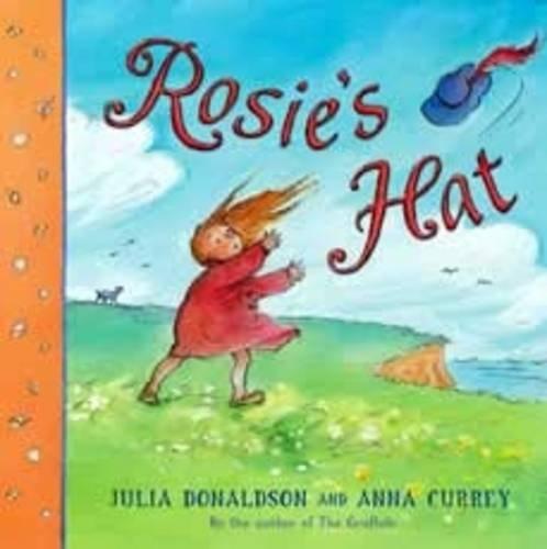 Rosie's Hat By Anna Currey