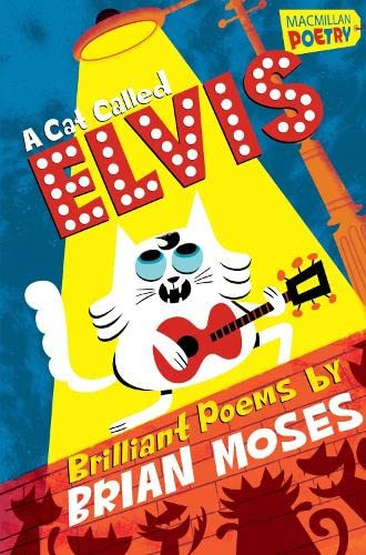 A Cat Called Elvis By Brian Moses