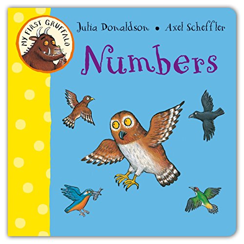 My First Gruffalo: Numbers By Julia Donaldson