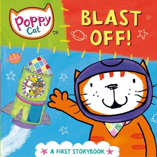 Poppy Cat TV: Blast Off! By Lara Jones