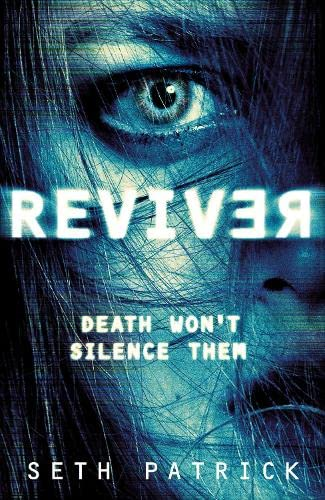 The Reviver By Seth Patrick