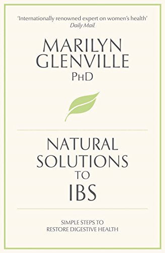 Natural Solutions to IBS By Marilyn Glenville