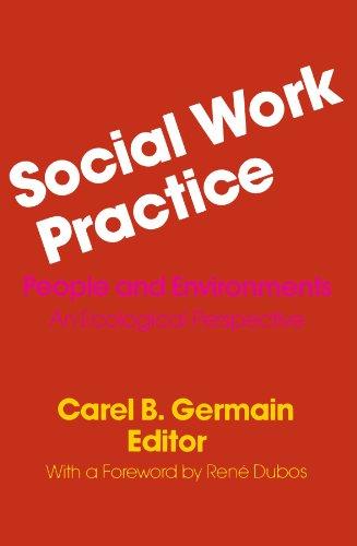 Social Work Practice By Carel Germain