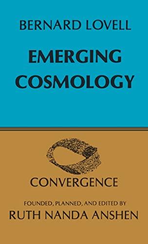 Emerging Cosmology By Sir Bernard Lovell