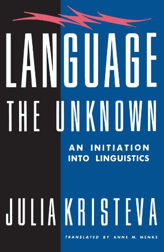Language: The Unknown By Julia Kristeva