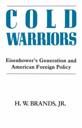 Cold Warriors By Henry William Brands