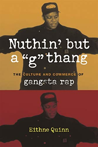 """Nuthin' but a """"G"""" Thang By Eithne Quinn"""