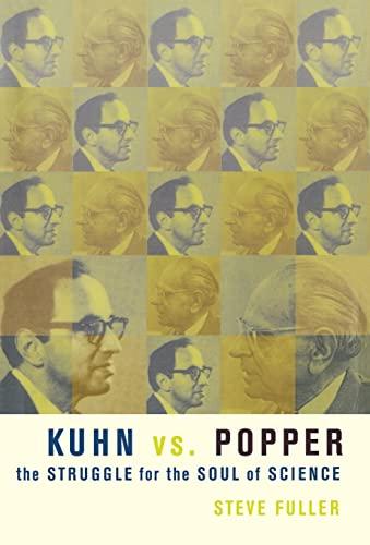 Kuhn vs. Popper By Steve Fuller