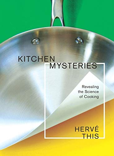 Kitchen Mysteries By Herve This