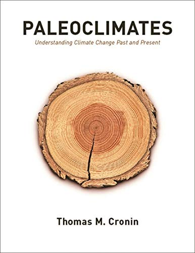 Paleoclimates By Thomas M. Cronin