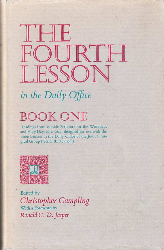 Fourth Lesson in the Daily Office By Edited by Christopher Russell Campling