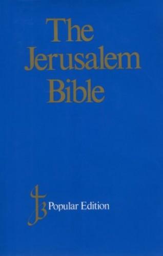 Jerusalem Bible: JB Popular Bible: Jerusalem by