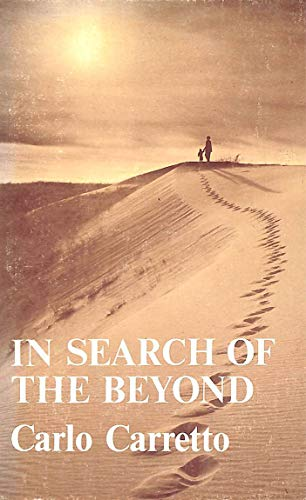 In Search of the Beyond By Carlo Carretto