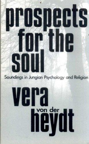 Prospects for the Soul By Vera Von Der Heydt
