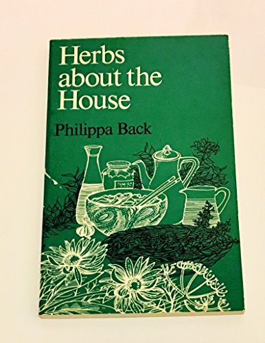 Herbs About the House By Philippa Back