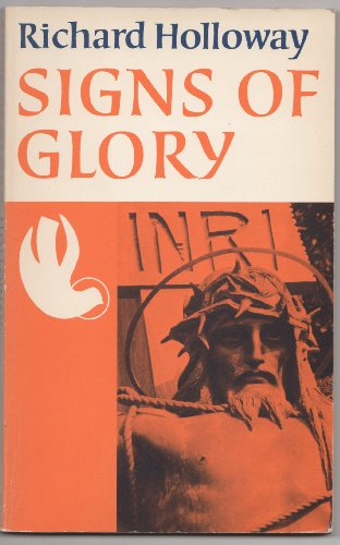 Signs of Glory By Richard Holloway