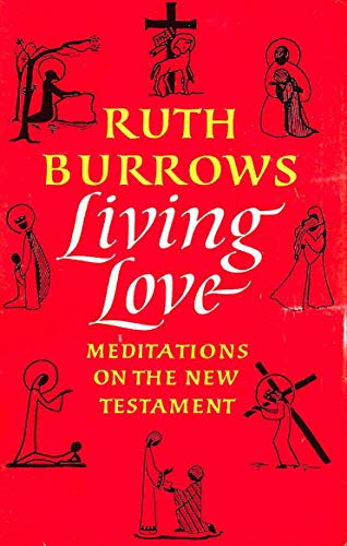 Living Love By Ruth Burrows