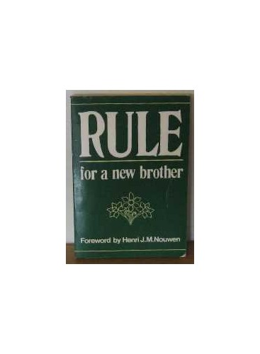 Rule for a New Brother By ANON