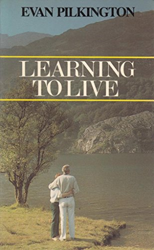 Learning to Live By Evan Pilkington