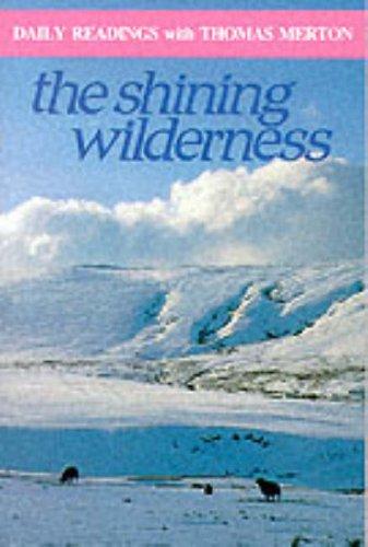 The Shining Wilderness By Thomas Merton