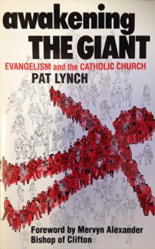 Awakening the Giant By Pat Lynch
