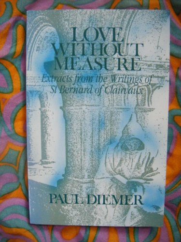 Love without Measure By Paul Diemer