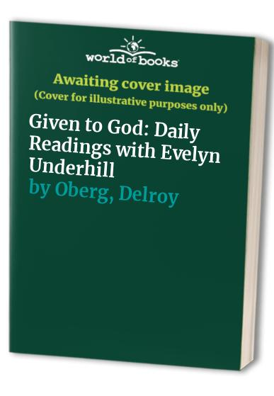Given to God By Evelyn Underhill