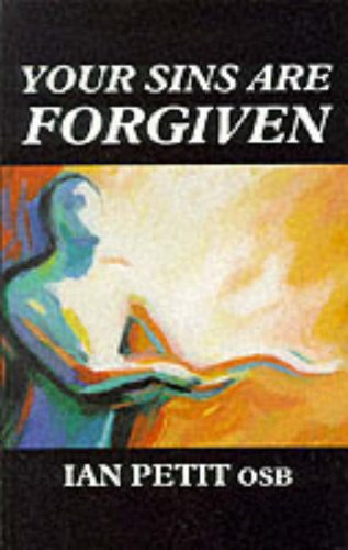 Your Sins are Forgiven By Ian Petit