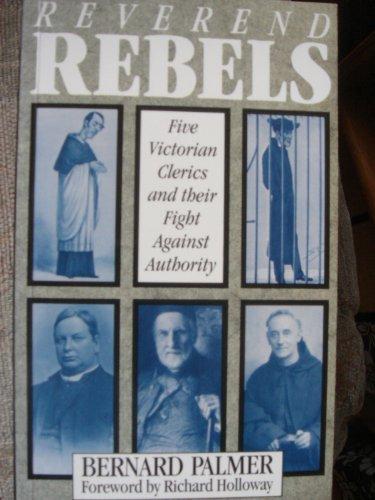 Reverend Rebels By Bernard Palmer