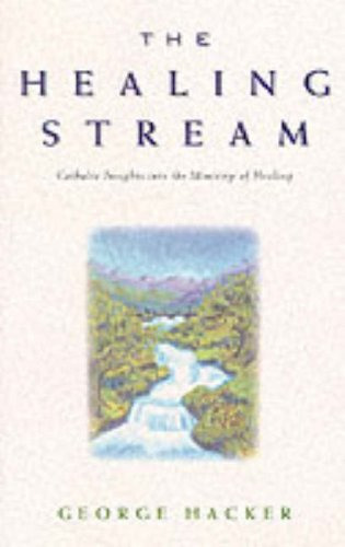 The Healing Stream By G. Hacker