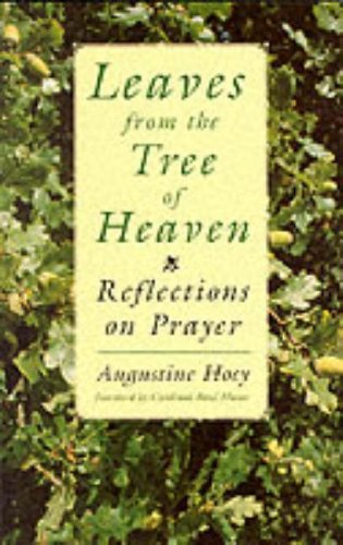 Leaves from the Tree of Heaven By Augustine Hoey