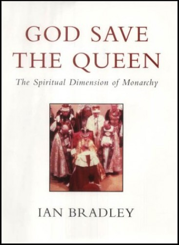 God Save the Queen By Ian C. Bradley