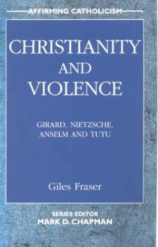 Christianity and Violence By Giles Fraser