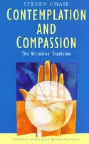 Contemplation and Compassion By Steven Chase
