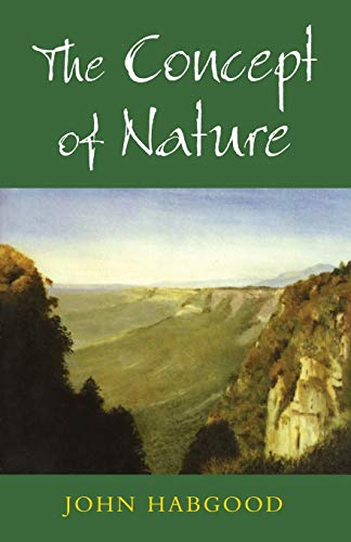 The Concept of Nature By John Habgood
