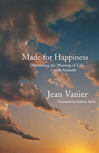 Made for Happiness By Jean Vanier