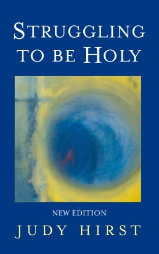 Struggling to be Holy By Judy Hirst