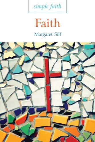 Simple Faith: Faith By Margaret Silf