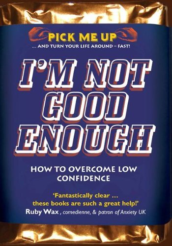I'm Not Good Enough: How to Overcome Low Confidence by Chris Williams