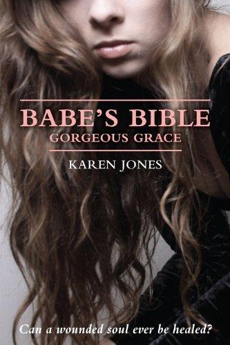 Babe's Bible - Gorgeous Grace By Karen Jones